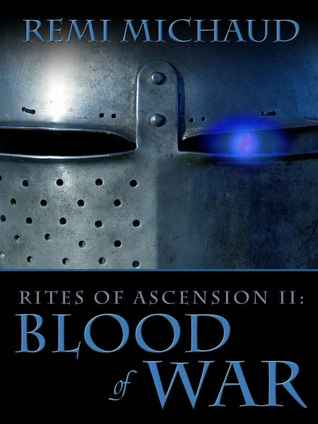 Blood of War (Rites of Ascension, #2)