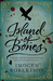 Island of Bones (Crowther a...