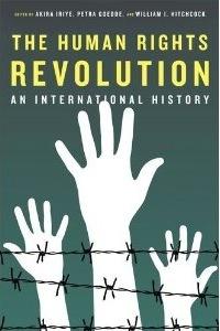 The Human Rights Revolution: An International History