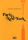 Paris vs New York by Vahram Muratyan