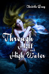 Through Hell And High Water