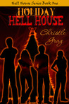 Holiday Hell House (Hell House, #1)