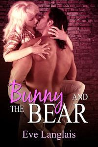 Bunny and the Bear (Furry United Coalition, #1) by Eve Langlais