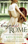 Empress of Rome (The Empress of Rome, #3) by Kate Quinn