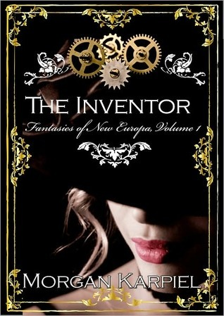 The Inventor by Morgan Karpiel