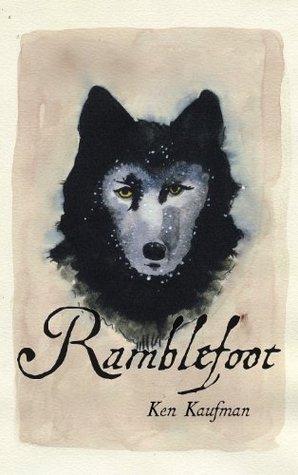 Ramblefoot by Ken  Kaufman