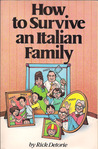 How to Survive an Italian Family