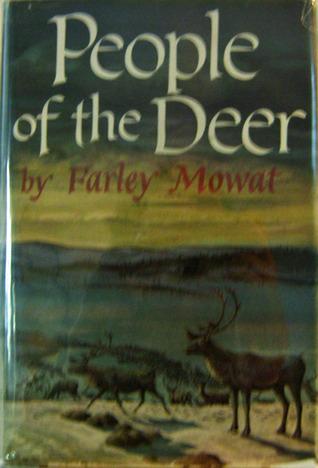 People of the Deer by Farley Mowat