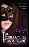 The Homecoming Masquerade (Girls Wearing Black, #1)