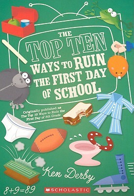 The Top Ten Ways to Ruin the First Day of School EPUB
