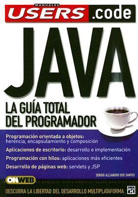 java la guia total del programador manuales users en espa ol rh goodreads com manual de programacion java netbeans pdf manual de programacion java para principiantes