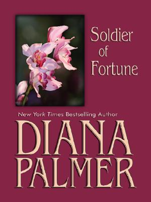 Soldier of Fortune by Diana Palmer