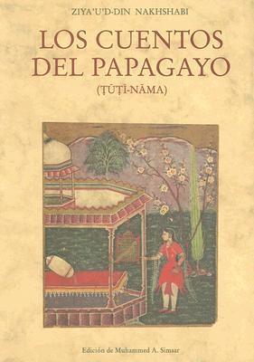 Los Cuentos del Papagayo: Tuti-Nama