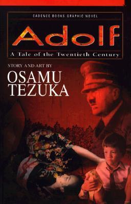 A Tale of the Twentieth Century (Adolf #1)