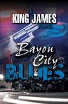"Bayou City Blues (Rashard ""Stone"" Williams Mysteries #2 by Fred King  Williams"