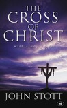 The Cross of Christ by John R.W. Stott