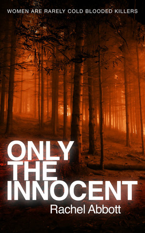 Only the Innocent by Rachel Abbott