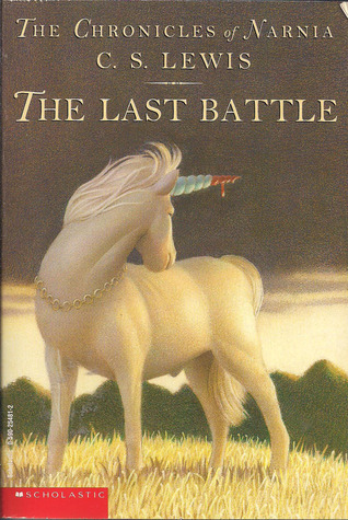 The Last Battle(The Chronicles of Narnia (Publication Order) 7)