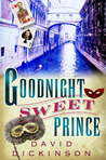 Goodnight Sweet Prince (Lord Francis Powerscourt #1)