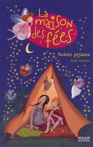 Soirée Pyjama (La maison des fées, Tome 5)