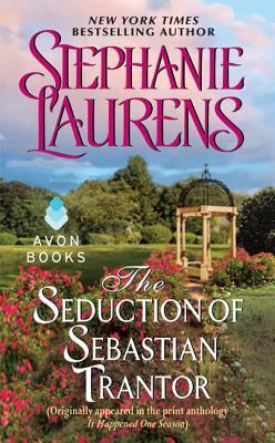 The Seduction of Sebastian Trantor by Stephanie Laurens