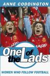 One of the Lads: Women who follow football