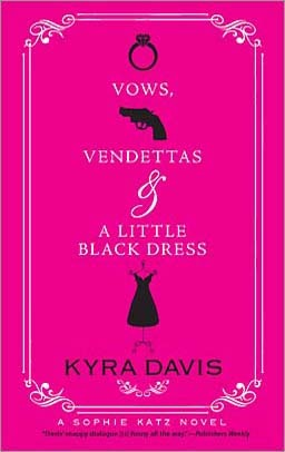 Vows, Vendettas and a Little Black Dress by Kyra Davis