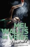 Verstrikt by Mel Wallis de Vries