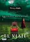 El viaje by Amanda Hocking