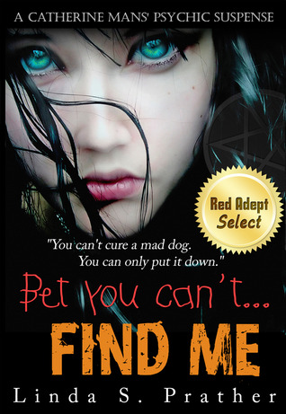 Bet you can't... Find Me by Linda S. Prather