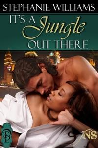 It's a Jungle Out There (1Night Stand, #9)