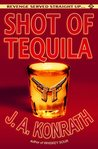 Shot of Tequila (Jack Daniels Mystery, #6.5)