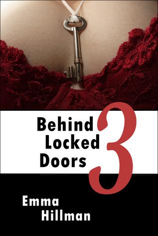 Behind Locked Doors Book 3 por Emma Hillman EPUB FB2