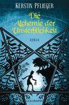 Die Alchemie der Unsterblichkeit (Icherios Ceihn, #1)