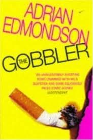 The Gobbler by Adrian Edmondson