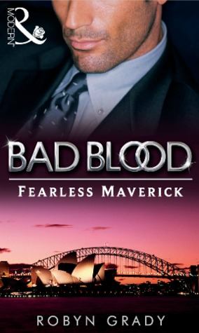 The Fearless Maverick by Robyn Grady