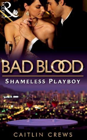 Shameless Playboy by Caitlin Crews