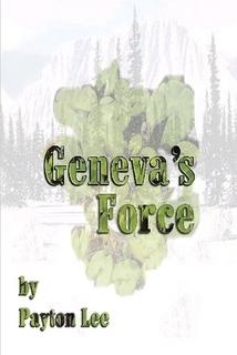 Geneva's Force by Payton Lee