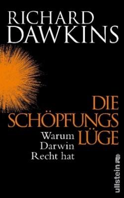 Die Schöpfungslüge: Warum Darwin Recht hat