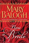 Now a Bride by Mary Balogh