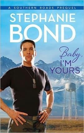 Baby, I'm Yours by Stephanie Bond