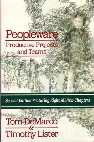 Peopleware : Productive Projects and Teams