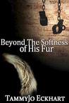 Beyond the Softness of His Fur: Wonders of Modern Science