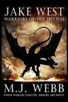 Warriors of the Heynai (Jake West, #2)
