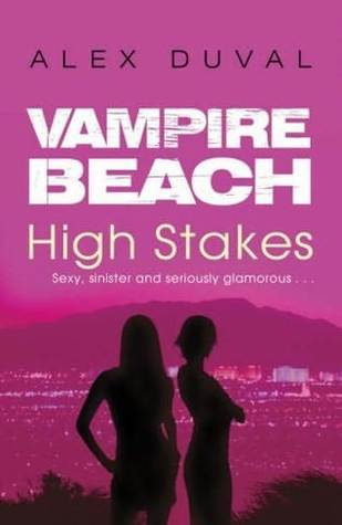 High Stakes (Vampire Beach, #5)