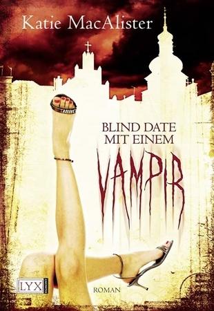 Blind Date mit einem Vampir by Katie MacAlister