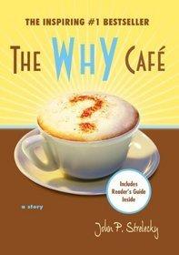 The Why Cafe by John P. Strelecky