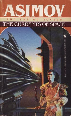 The Currents of Space by Isaac Asimov