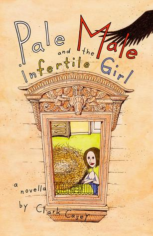 Pale Male and the Infertile Girl