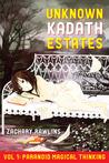 Paranoid Magical Thinking (The Unknown Kadath Estates)